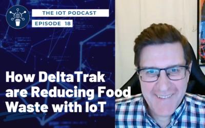 18   Erich Hugo – MD, Business Innovation, DeltaTrak   Reducing food waste with IoT Smart Logistics