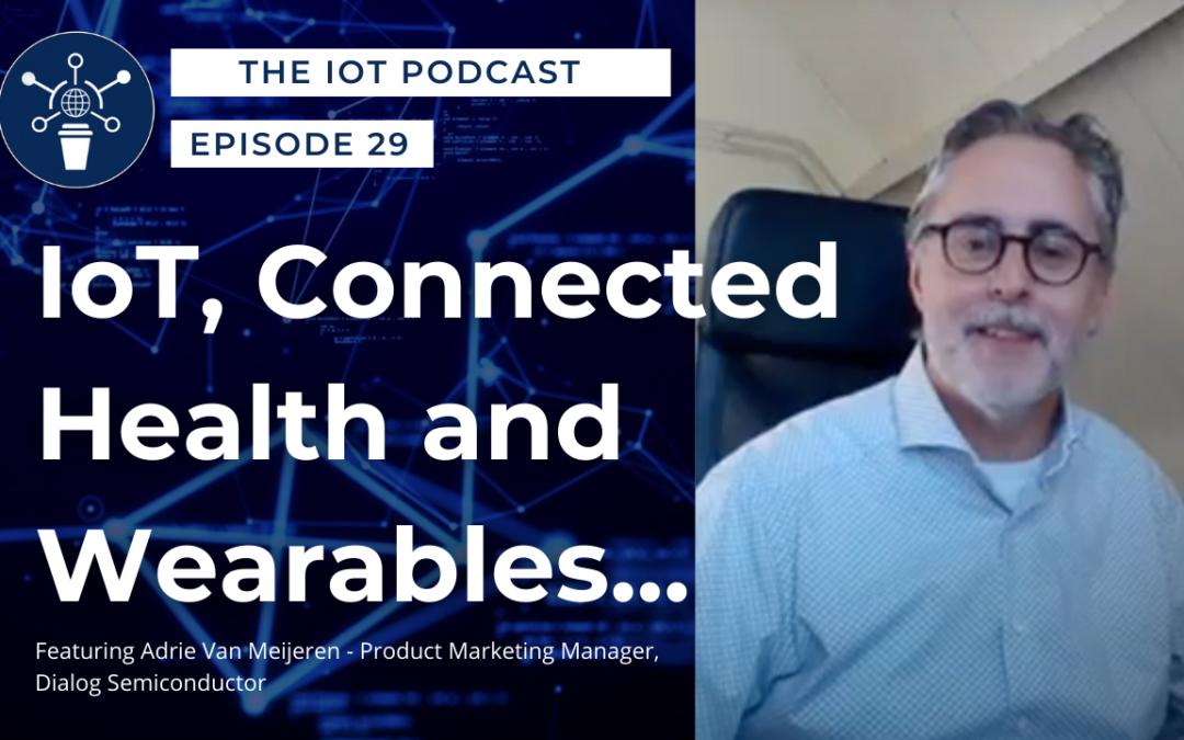29 | IoT, Connected Health and Wearables | Adrie Van Meijeren – Dialog Semiconductor