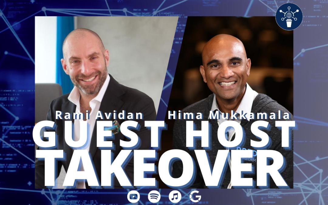 40 | IoT: Where are we now and where are we going? | Rami Avidan & Hima Mukkamala
